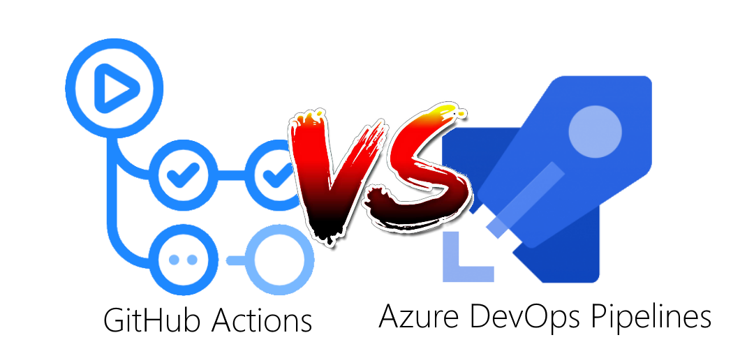 GitHub actions vs Azure DevOps Pipelines